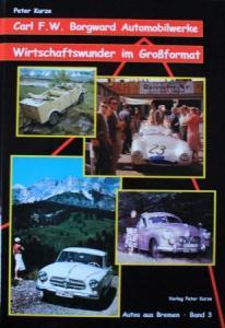 """Kurze """"Carl Borgward Automobilwerke"""" Borgward-Historie 2001"""