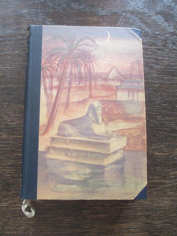 Am Kreuzweg der Welten, eine Reise vom kasp. Meer zum Nil  A.T. Wegner 1930