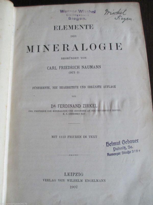 Elemente der Mineralogie Dr. Ferdinand Zirkel 1907
