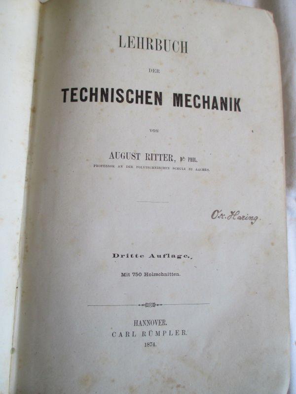 Lehrbuch der technischen Mechanik 1874  August Ritter