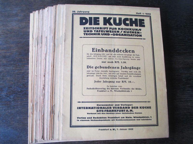 Die Küche Zeitschrift Kochkunst/ Technik/Organisation 1932,  17  Hefte
