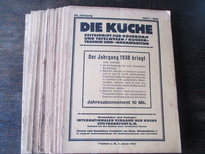 Die Küche Zeitschrift Kochkunst/ Technik/Organisation 1930 15 Hefte