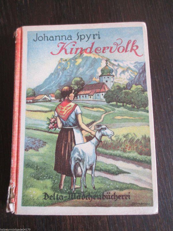 Kindervolk Johanna Spyri  30er Jahre