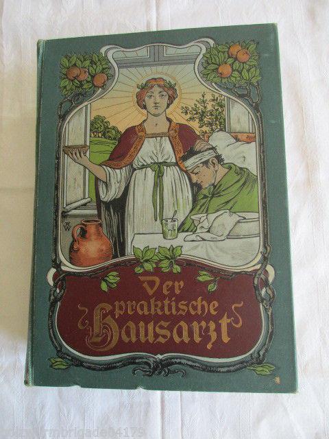 Der praktische Hausarzt Ratgeber für Jung und Alt  Dr. Müller 1901