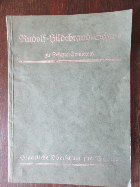 Rudolf Hildebrand Schule Leipzig Connewitz 54. Schule Schulbericht 1931- 38