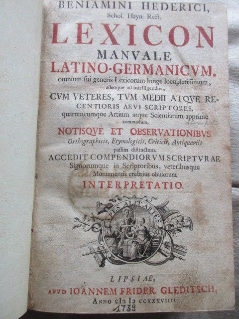 Benjamini Hederici Lexicon Manvale Latino- Germanicvm Lipsiae Leipzig 1739 RARIT