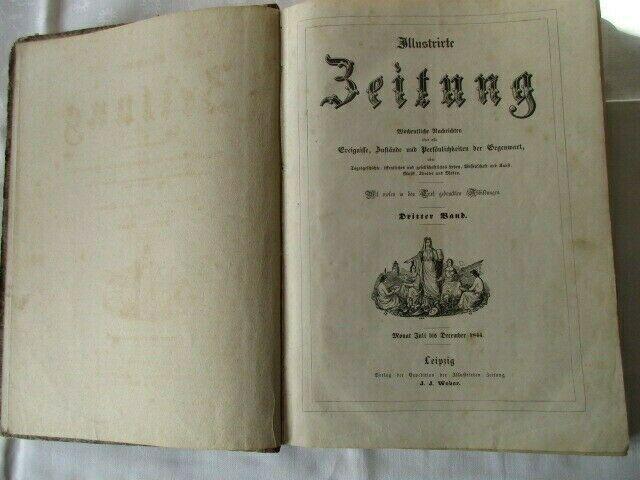 Illustrierte Zeitung Leipzig 3. Band Juli bis Dezember 1844 J.J. Weber  RARITÄT