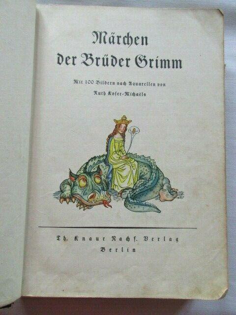 Märchen der Brüder Grimm mit Aquarellen von Koser Michaels 1937