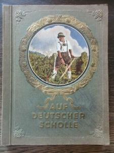 Sammelbilderalbum  Auf deutscher Scholle Hans von der Nordmark 1935