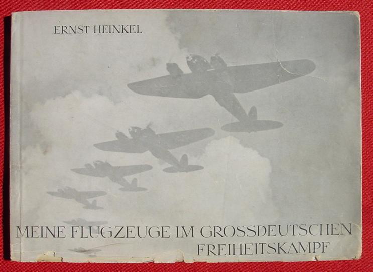 (2001058) Heinkel, Flugzeuge im Großdeutschen Freiheitskampf, um 1941 WIKING-Verlag Berlin. Siehe bitte Beschreibung u. Bilder ...