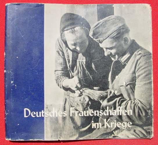 (2001556) Deutsches Frauenschaffen im Kriege. 1941. Jahrbuch Reichsfrauenführung. Westfalen-Verlag Dortmund. Siehe bitte Beschreibung u. Bilder ...