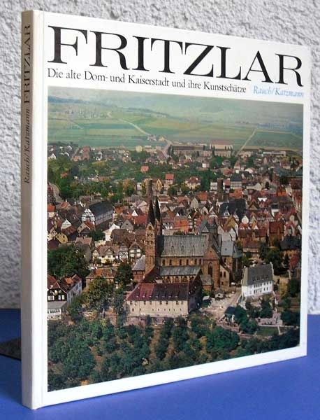 Hessen Kassel Fritzlar Geschichte Architektur Baukunst Heimatbuch 1974