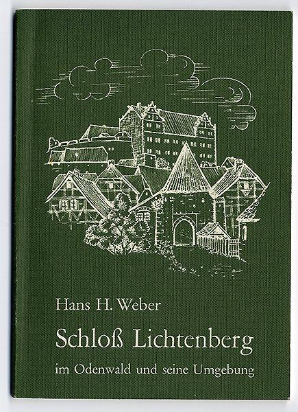 Hessen Odenwald Schloss Lichtenberg Mittelalter Geschichte Führer 1973