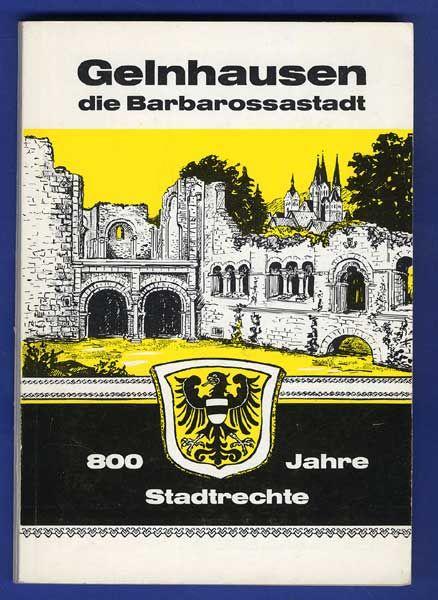 Hessen 800 Jahre Gelnhausen Geschichte Mittelalter Wirtschaft Festschrift 1970