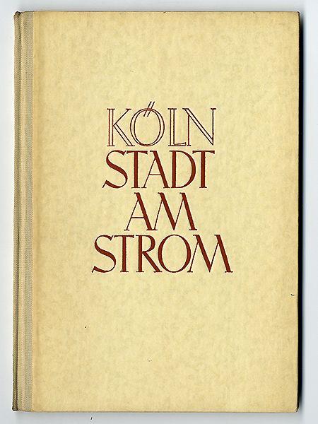 Rhein Köln Mittelalter Stadt Geschichte Architektur Buch von 1941