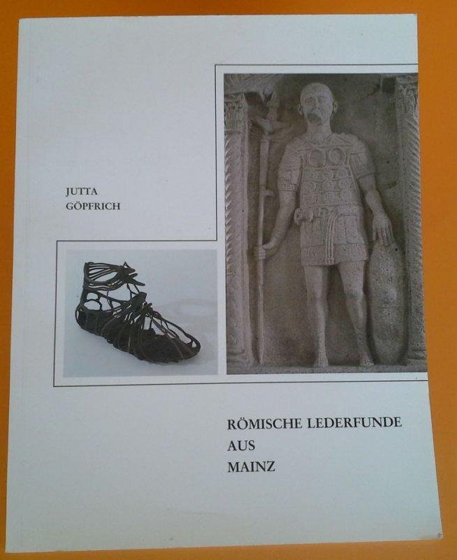 Archäologie Antike Mainz Römische Militär Sandalen Leder Schuhe Katalog 1996