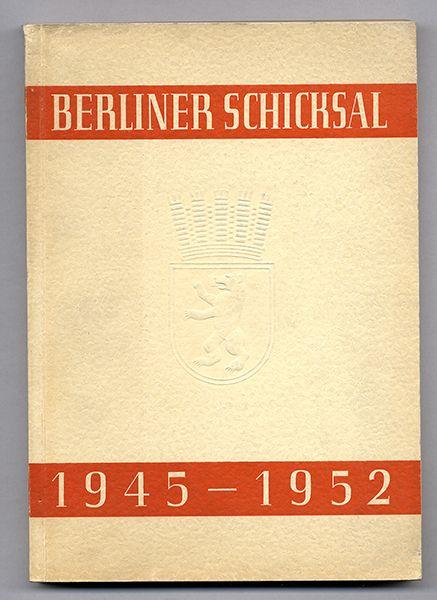 Berlin Stadt Geschichte Aufbau Blockade Luftbrücke Wirtschaft 1945-1952