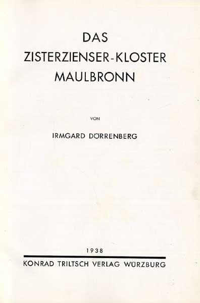 Württemberg Kloster Maulbronn Mönche Architektur Kunst Geschichte Buch 1938