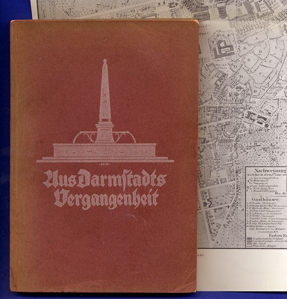 Hessen Darmstadt Mittelalter Neuzeit Stadt Geschichte Chronik Buch von 1930