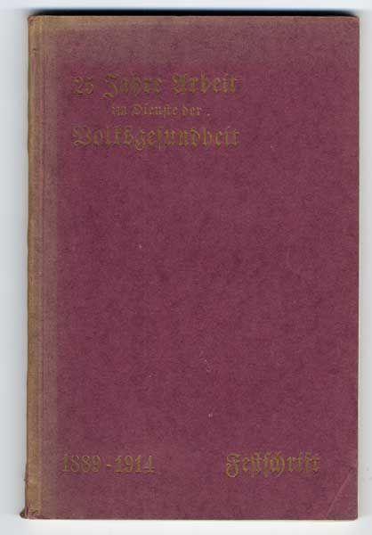 Berlin Gesundheit 25 Jahre Deutscher Bund für Natur Heilkunde Festschrift 1914