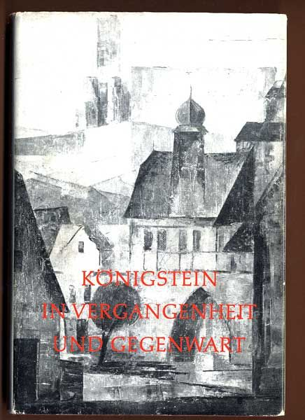 Hessen Taunus 650 Jahre Königstein Stadt Geschichte Chronik 1963