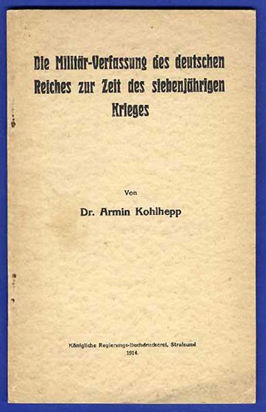 Deutsches Reich Preußen Militär Verfassung im Siebenjährigen Krieg Buch 1914