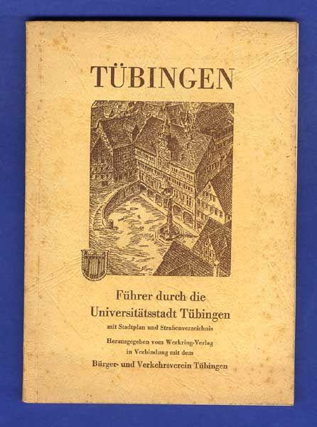 Württemberg Tübingen Stadt Geschichte Universität Kultur Heimatbuch 1952