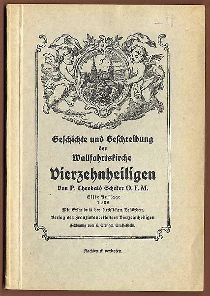 Bayern Main Kloster Kirche Vierzehnheiligen Geschichte Baukunst Führer 1938