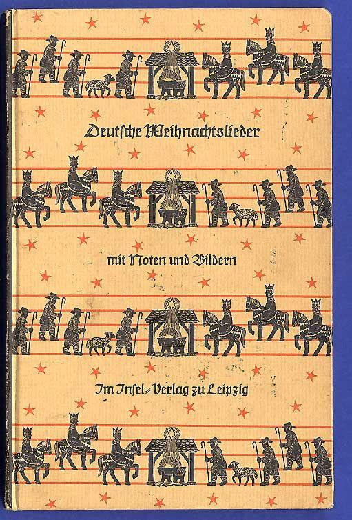 Musik Weihnachten Deutsches Liederbuch Text Noten Bilder Insel Verlag 1958