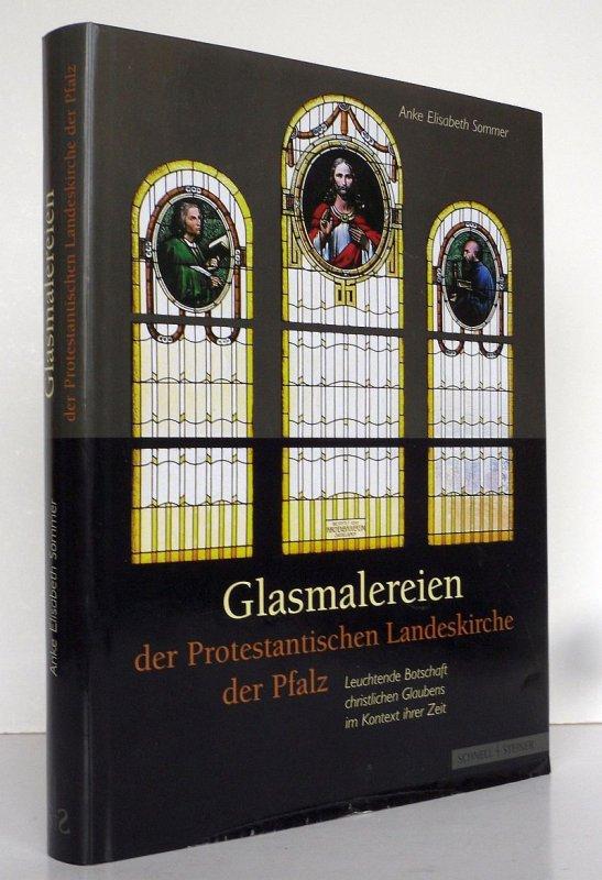Kirchenfenster Glasmalerei der Protestantischen Landeskirche der Pfalz Buch 2007
