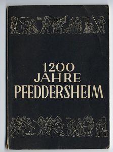 Rhein Pfalz Worms Pfeddernheim 1200 Jahre Geschichte Chronik Festschrift 1954