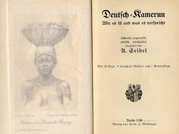 Deutsche Kolonien Kamerun Geografie Natur Geschichte Bevölkerung Buch 1906