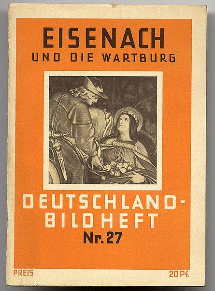 Thüringen Eisenach Wartburg Deutschland Bildheft 1930