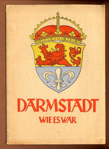 Hessen Alt Darmstadt wie es war vor der Zerstörung Kunst Grafik Mappe von 1946