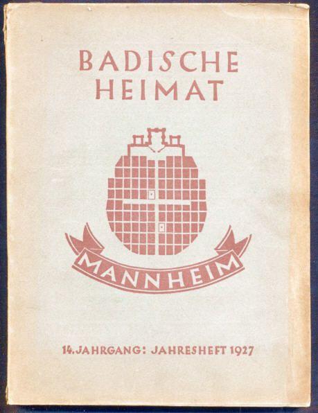 Baden Mannheim Neckar Stadt Geschichte Heimat Volkskunde Buch 1927