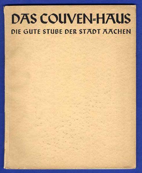 Aachen Stadt Museum Couven Haus Geschichte Sammlung Foto Bildband 1931