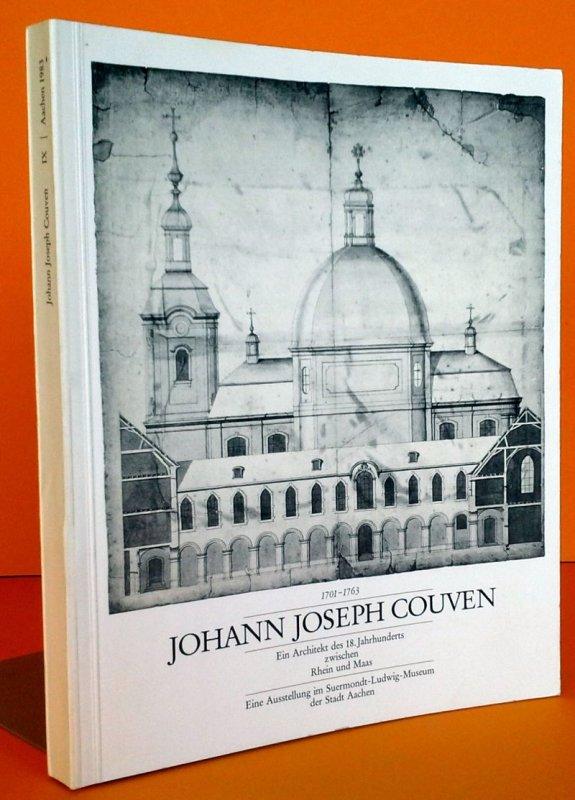 Aachen Rheinland Eupen Barock Architektur Johannes Joseph Couven Katalog 1983