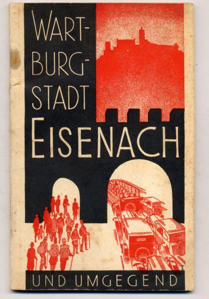 Thüringen Wartburg Eisenach Stadt Geschichte alter Reiseführer 1926
