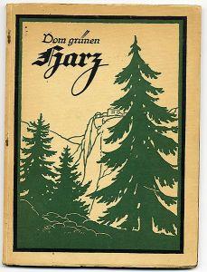 Harz Brocken Wald Landschaft Natur Fotografie Heimat Buch 1927