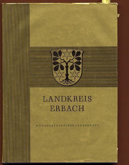 Hessen Odenwald Landkreis Erbach Wirtschaft Geschichte Monografie 1965