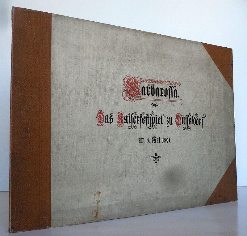 Düsseldorf Theater Barbarossa Kaiser Festspiele Mappe 14 Foto mit Tafeln 1891