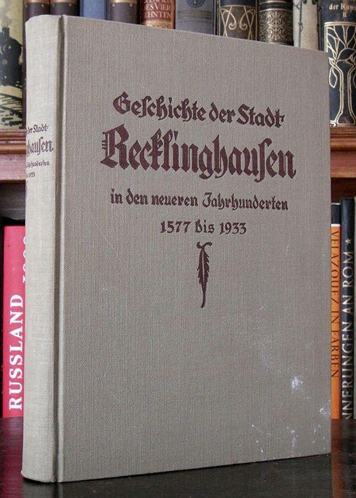 Westfalen Ruhr Chronik und Geschichte der Stadt Recklinghausen Heimatbuch 1933