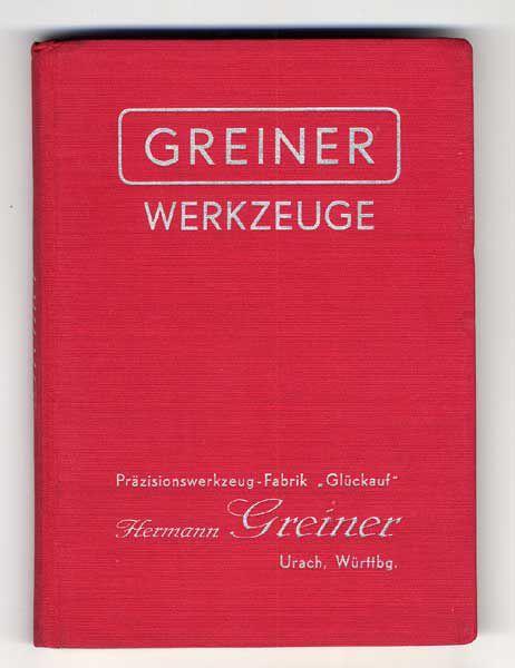 Württemberg Urach Greiner Maschinen Werkzeug Fabrik Katalog Preisliste 1941