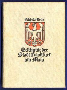 Hessen Frankfurt Main Mittelalter Stadt Geschichte Chronik 1927