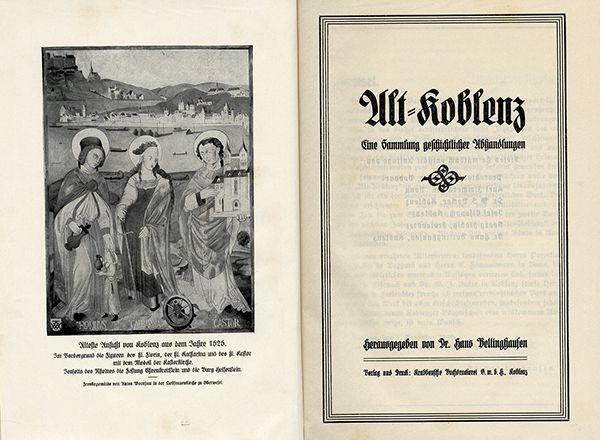 Rheinland Pfalz Alt Koblenz Mittelalter Stadt Geschichte Chronik 2 Bände 1929 1