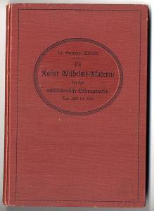 Berlin Militär Medizin Heilkunde Kaiser Wilhelm Akademie Festschrift 1910