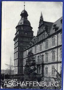 Bayern Schloss Museum Aschaffenburg Geschichte Architektur Baukunst Führer 1965