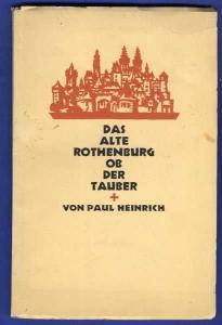 Bayern Mittelalter Rothenburg Tauber Stadt Geschichte Architektur 1926
