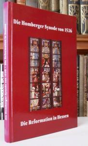 Hessen Kirche Reformation 475 Jahre Homberger Synode 1526 Gedenkbuch 2001
