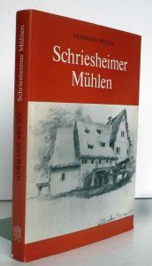 Baden Odenwald Schriesheim Alte Mühlen Stadt Geschichte Buch 1989